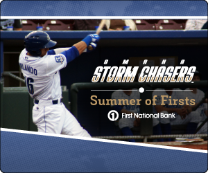 Summer of Firsts Omaha Storm Chasers